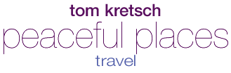 Tom Kretsch - Peaceful Places - travel